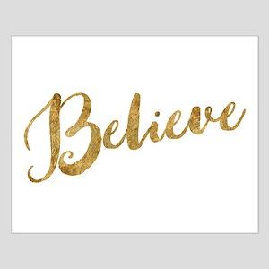 Gold Look Believe Posters