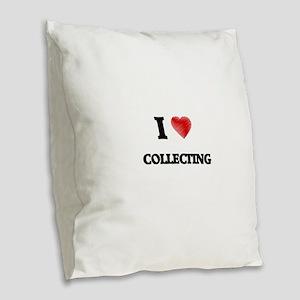 I Love Collecting Burlap Throw Pillow