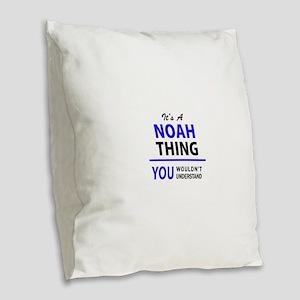 It's NOAH thing, you wouldn't Burlap Throw Pillow