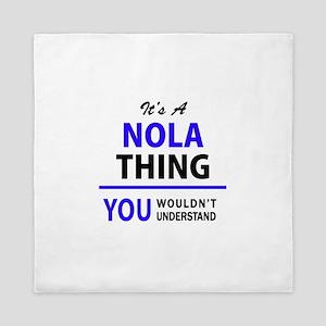 It's NOLA thing, you wouldn't understa Queen Duvet