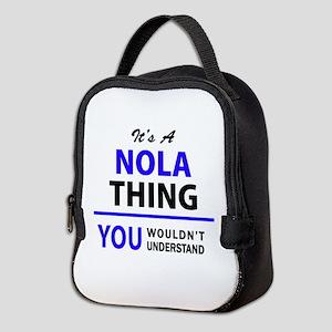 It's NOLA thing, you wouldn't u Neoprene Lunch Bag
