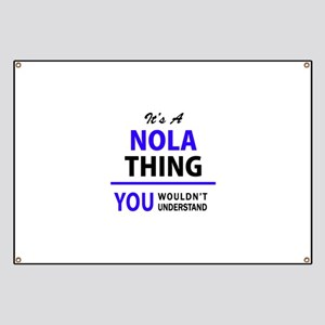 It's NOLA thing, you wouldn't understand Banner