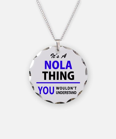 It's NOLA thing, you wouldn' Necklace
