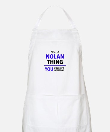 It's NOLAN thing, you wouldn't understand Apron