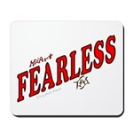 Fearless Mousepad