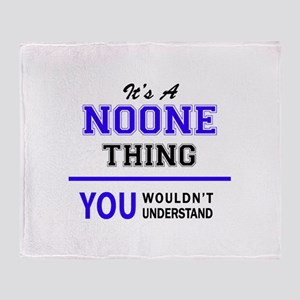 It's NOONE thing, you wouldn't under Throw Blanket