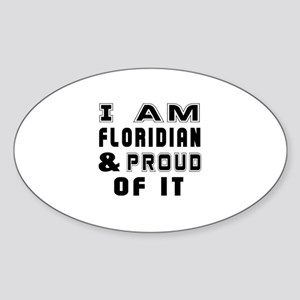 I Am Floridian Sticker (Oval)