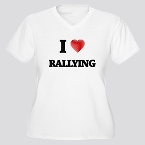 I Love Rallying Plus Size T-Shirt