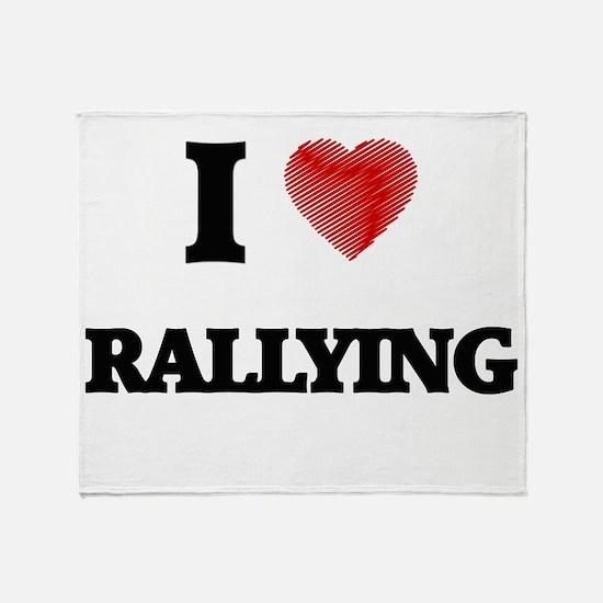 I Love Rallying Throw Blanket