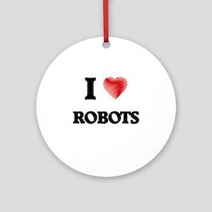 I Love Robots Round Ornament