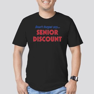 """Don't Forget My Senior Discount"" T-Shirt"