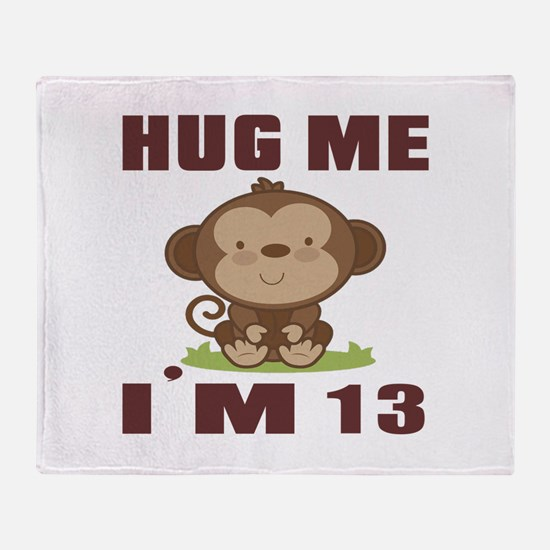 Hug Me I Am 13 Throw Blanket