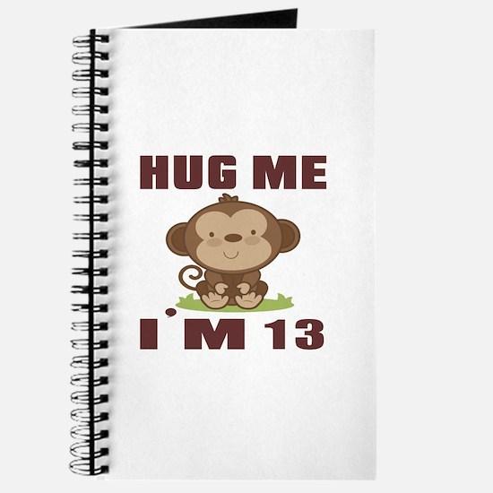Hug Me I Am 13 Journal