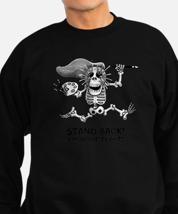 Stand Back! Sweatshirt
