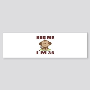 Hug Me I Am 36 Sticker (Bumper)
