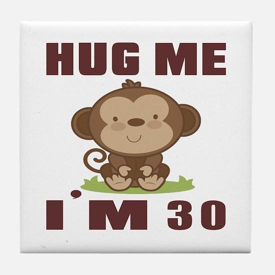 Hug Me I Am 30 Tile Coaster