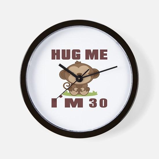 Hug Me I Am 30 Wall Clock