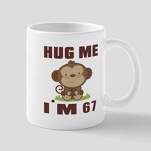 Hug Me I Am 67 Mug