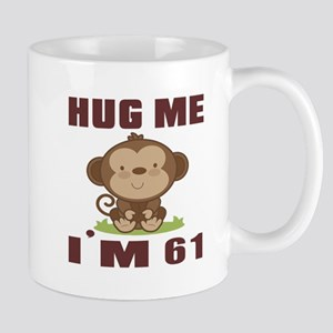 Hug Me I Am 61 Mug