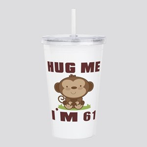 Hug Me I Am 61 Acrylic Double-wall Tumbler