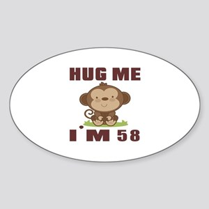 Hug Me I Am 58 Sticker (Oval)