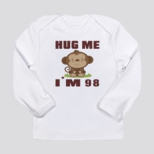 Hug Me I Am 98 Long Sleeve Infant T-Shirt