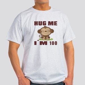 Hug Me I Am 100 Light T-Shirt