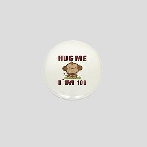 Hug Me I Am 100 Mini Button