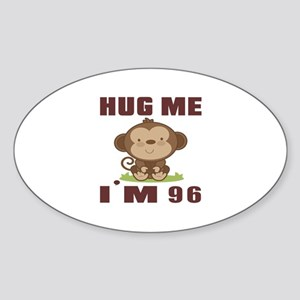 Hug Me I Am 96 Sticker (Oval)
