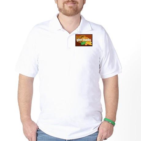 Cornucopia Give Thanks Golf Shirt