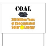 Coal Concentrated Solar Yard Sign
