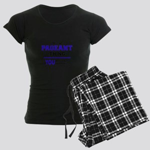 It's PAGEANT thing, you woul Women's Dark Pajamas