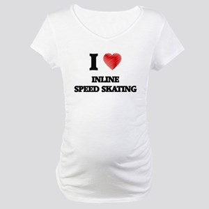 I Love Inline Speed Skating Maternity T-Shirt