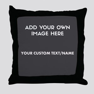 Add Your Own Image/Text Throw Pillow