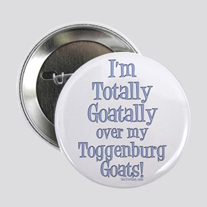 "Toggenburg Goats Goatally 2.25"" Button"