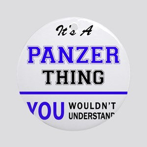 It's PANZER thing, you wouldn't und Round Ornament