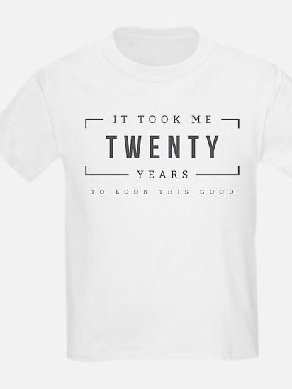 Took Me Twenty Years T-Shirt
