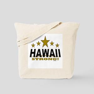 Hawaii Strong! Tote Bag