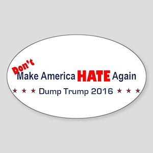 Don't Make America Hate Again Sticker