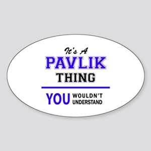 It's PAVLIK thing, you wouldn't understand Sticker