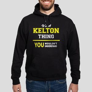 KELTON thing, you wouldn't understan Hoodie (dark)