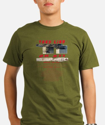 They Lied 911 T-Shirt
