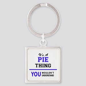 It's PIE thing, you wouldn't understand Keychains