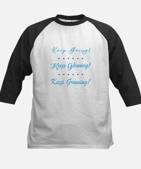 KEEP GOING... Baseball Jersey