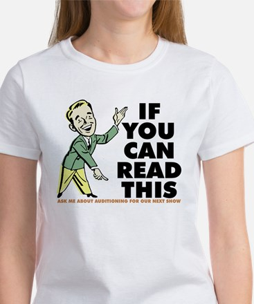 If You Can Read Audition Women's T-Shirt