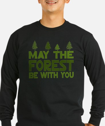 May the Forest.. Long Sleeve T-Shirt
