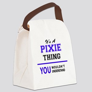 It's PIXIE thing, you wouldn't un Canvas Lunch Bag