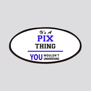 It's PIX thing, you wouldn't understand Patch