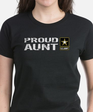 U.S. Army: Proud Aunt T-Shirt