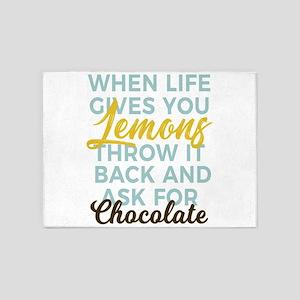Turn Lemons Into Chocolate Not Lemo 5'x7'Area Rug